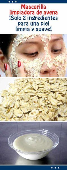 Mascarilla limpiadora de avena ¡Solo 2 ingredientes para una piel limpia y suave!