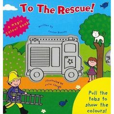 Magic Colour Book (Hardcover): To The Rescue!