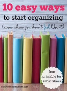 Looking for some motivation to start organizing your home? This free printable gets right to the point, giving you 10 simple tips to help you organize and declutter your house, paperwork, bedroom, and more. Motivation is half the battle – get on your way to clutter free today!
