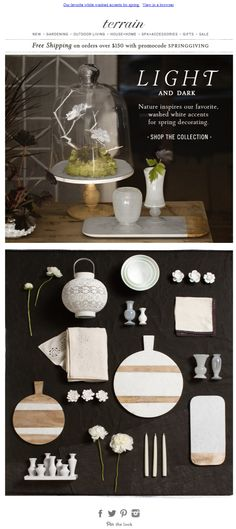 White washes and natural inspiration for spring decorating. Spa Accessories, Sale Flyer, Email Design, Home Spa, Inspired Homes, Light In The Dark, Place Card Holders, Mail Marketing, Table Decorations