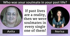 Who was your soulmate in your past life?
