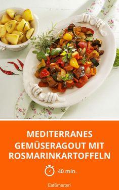 Mediterranes Gemüseragout mit Rosmarinkartoffeln - smarter - Zeit: 40 Min.   eatsmarter.de
