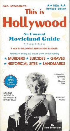 """This is Hollywood - An Unusual Movieland Guide"" - by Ken Schessler. Paperback. USA, 1989."