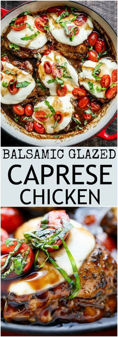 Balsamic Glazed Caprese Chicken baked caprese chicken cooked right in a sweet, garlic balsamic glaze with juicy cherry tomatoes, fresh ba. I Love Food, Good Food, Yummy Food, Tasty, Baked Caprese Chicken, Bruschetta Chicken Pasta, Healthy Dinner Recipes, Cooking Recipes, Healthy Recipes