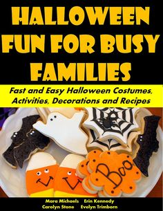 Fun But Frugal Halloween: A Guide to Cheap and Easy Halloween Costumes, Activities and Decorations