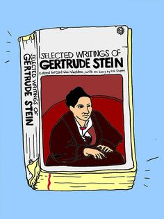 Selected Writings of Gertrude Stein. From the Books series by summerpierre