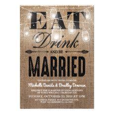 Rustic Burlap Eat Drink and be Married Wedding Invitations #rusticwedding