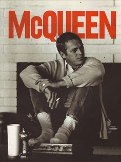 enthusiasmdocumented:  just in case you weren't sure piecesofstyle:  thecoolerking:  smokingissexy:  Steve McQueen