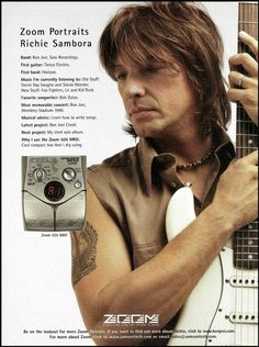 Bon Jovi Richie Sambora 2000 Zoom 505 MKII ad 8 x 11 advertisement print #Zoom Bon Jovi, Chet Atkins, Acoustic Guitar Strings, Guitar Effects Pedals, Gretsch, Ex Husbands, Save My Life, Hard Rock, The Unit