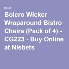 Bolero Wicker Wraparound Bistro Chairs (Pack of 4) - CG223 - Buy Online at Nisbets Garden Table And Chairs, Catering Equipment, Bistro Chairs, Outdoor Seating Areas, Wrap Around, Storage Spaces, Cleaning Wipes, Wicker, Charcoal