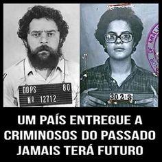 Brasil-Dilma Rousseff & Lula-Quadro-Um país entregue a criminosos...