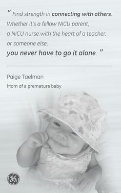 Paige Taelman is one of many who has experienced prematurity and is sharing her words of wisdom and inspiration for others currently going through it. World Prematurity Day, Little Ones, Little Girls, Healthcare News, Go It Alone, Preemies, Premature Baby, General Electric, Nicu