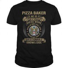 PIZZA BAKER - WE DO T4 #teeshirt #fashion. BUY NOW => https://www.sunfrog.com/LifeStyle/PIZZA-BAKER--WE-DO-T4-Black-Guys.html?60505