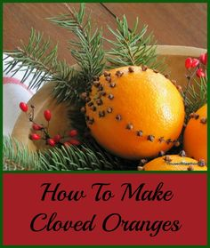 How to make cloved oranges. A simple, inexpensive way to add traditional holiday decor (and aroma) to your home. OMG, I made these when I was in Brownies!!!