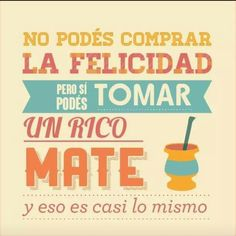 Mate Yerba Mate, Love Mate, American Drinks, Positive Phrases, Retro Pin Up, Poems, Positivity, Humor, Feelings