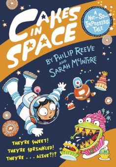 Cakes in Space by Philip Reeve. Astra's family is moving--to a whole new planet. And what does any kid need on moving day? Snacks! But when Astra asks her spaceship's computer to whip up the ultimate dessert, it makes cakes so amazing that they come to life . Now these cake-monsters are destroying the ship! Can Astra and her robot friend stop them in time? Or are these terrible treats a recipe for disaster?