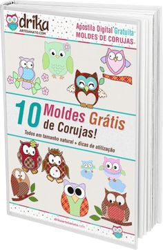 Moldes Grátis de Corujas — Dicas do Blog Drika Artesanato