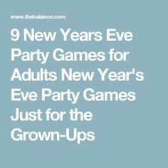 9 New Years Eve Party Games for Adults New Year's Eve Party Games Just for the Grown-Ups Adult Party Games, Adult Games, Christmas Games, Christmas And New Year, New Years Eve Games, New Years Eve Decorations, New Years Eve Party, How To Memorize Things, Celebrations