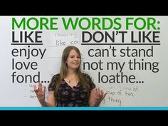 English Vocabulary: other words for LIKE and DON'T LIKE - YouTube