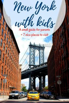 New York with kids | New York guide | New York travel If New York is on your travel wishlist and you plan to visit it with young kids, here is a guide with useful tips and a list of 7 places that are great for kids!