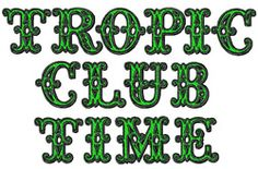 Styles Embroidery Font: Tropicana from Bella Mia Designs