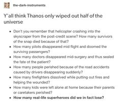 Thinks he erased half the universe. But he killed more than that.