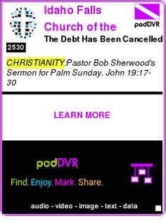 #CHRISTIANITY #PODCAST  Idaho Falls Church of the Nazarene    The Debt Has Been Cancelled    LISTEN...  http://podDVR.COM/?c=a8a43d19-cfdc-f6fe-26dc-2a83a1aea27c