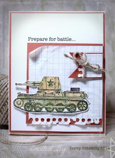 #HYCCT15 #HYCCT1503 Splitcoast Stampers challenge:  Camo cards:  Prepare for battle Tank You stamp from Fun Stampers Journey:  I'm a Coach!  www.funstampersjourney.com/401