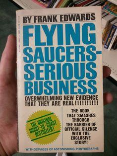 Google Image Result for http://2.bp.blogspot.com/-DVi8BZITxrE/TbJDNCAwROI/AAAAAAAAAK4/ALxCQb3-1lA/s1600/flying%2Bsaucers%2B-%2Bserious%2Bbusiness%2Bbook.jpg