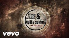 Timo Rautiainen & Neljäs Sektori - Oma arkipyhä (Lyric Video)