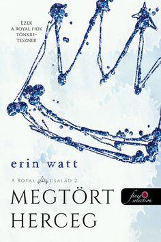 Erin Watt - Broken Prince - Megtört herceg - A Royal család Fan Art, Books, Royals, Princess, Products, Livros, Libros, Book, Book Illustrations