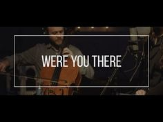 """""""Were You There"""": This Stunningly Beautiful Rendition Will Give You Chills 