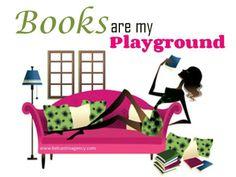 Books are my playground.