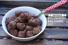 Meatballs with Strawberry Balsamic Glaze - Adventures In Partaking