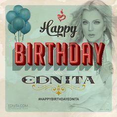 ¡¡¡Feliz cumpleaños a nuestra diva Ednita!!!