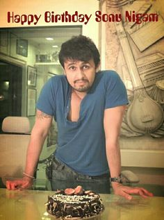 Happy Birthday Sonu Nigam!! :) Hapoy Birthday, Birthday Cake, Best Friend Quotes, Best Friends, Sonu Nigam, Bollywood, Singing, Star, Music