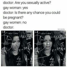 LGBT+ Jokes that a bored transgender and bisexual dude found on the i… Lesbian Humor, Lesbian Pride, Lesbian Moms, Lgbt Memes, Flirting Memes, Dankest Memes, Lgbt Community, Wattpad, Pride Quotes