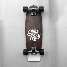 "Stay Rad - 24"" cruiser"