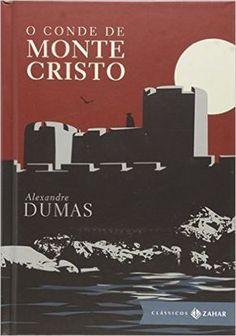O Conde de Monte Cristo - Coleção Clássicos Zahar - Livros na Amazon.com.br