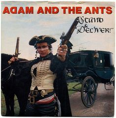 "music video for ""Stand and Deliver"" by British New Wave band Adam & The Ants from the album ""Prince Charming"". Plus sleeve photo and lyrics. Adam Ant, Glam Rock, Hard Rock, Heavy Metal, Ant Music, Rock Music, Dark Wave, Stand And Deliver, Musica"