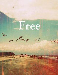 Sé libre, como un regalo al mundo--