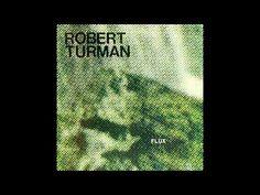 Robert Turman - Flux 2 - YouTube