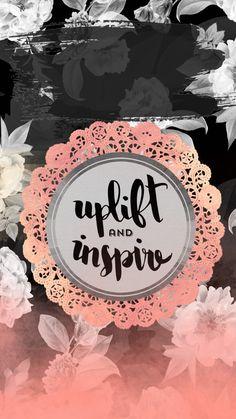 Uplift & Inspire
