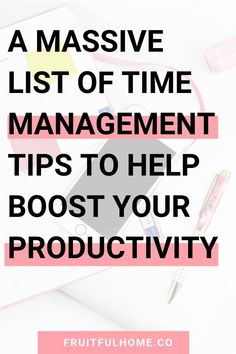 35 Time Management Tips that Will Skyrocket Your Productivity Fruitful Home Co Time Management Tools, Time Management Strategies, Office Management, Time Management Planner, Time Management Quotes, Management Styles, Business Management, Project Management, Productive Things To Do