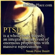 Insightful quote about anxiety - PTSD is a whole-body tragedy, an integral human event of enormous proportions with massive repercussions. Ptsd Quotes, Anxiety Quotes, Social Anxiety Disorder, Stress Disorders, Ptsd Awareness, Mental Health Awareness, Post Traumatic, Personality Disorder, The Victim