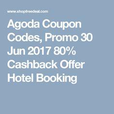 Agoda Coupon Codes, Promo 30 Jun 2017 80% Cashback Offer Hotel Booking