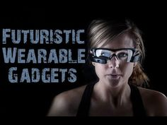 Futuristic New Wearable Gadgets & Devices for every tech wearables lover. Cool Gadgets, Futuristic, Lovers, Tech, Music, Youtube, Musica, Technology, Musik