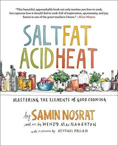 Salt, Fat, Acid, Heat: Mastering the Elements of Good Coo... https://www.amazon.com/dp/1476753830/ref=cm_sw_r_pi_dp_x_tpYczbBP0RCSG