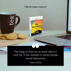 """The thing to wait on to reach there in time for is the moment in which people reveal themselves."" - Eudora Welty . . . #thedreamersnovel #motivation #dreamfollowers #dreamer #believer #quotes #quoteoftheday #day #words #writing #word #wordporn #novelist #novel #india #indianauthors #authorsofinstagram #bookstagrammer #community #review #book #bookish #bookworld #bookworm #dreambig"