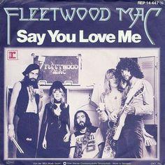 "Fleetwood Mac ""Say You Love Me"""